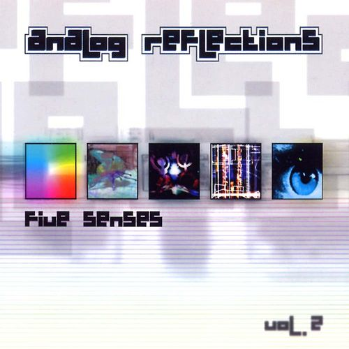Analog Reflections vol. 2 - Five Senses by Various Artists
