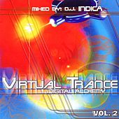 Virtual Trance vol. 2 - Digital Alchemy - mixed by Dj Indica by Various Artists