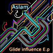 Glide influence EP by Aslam