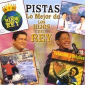 Pistas - Lo Mejor De Los Hijos Del Rey Vol.1 by Los Hijos Del Rey