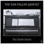 The Sixth Sense by Don Pullen