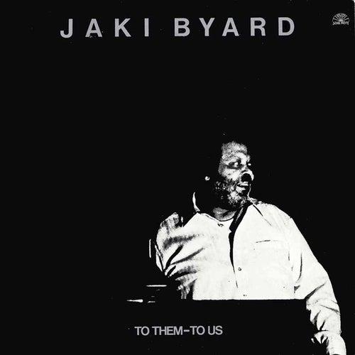 To Them -to Us by Jaki Byard