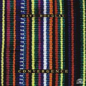 Convergence by Dave Douglas