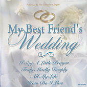 My Best Friend's Wedding by The Countdown Singers