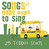 25 Toddler Songs by Songs Kids Love To Sing