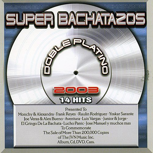 Super Bachatazos 2003 by Various Artists