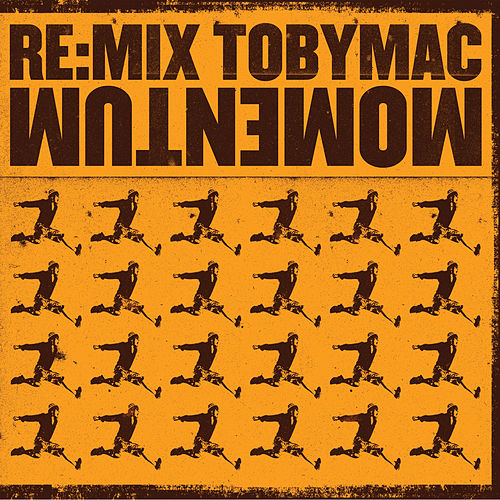 Re: Mix Momentum by TobyMac