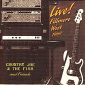 Live! Fillmore West 1969 von Country Joe & The Fish