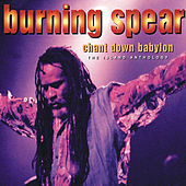 Chant Down Babylon: The Island Anthology by Burning Spear