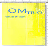 GlobalPositioningRecord by Om Trio