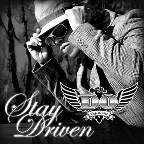 Stay Driven by D.O.