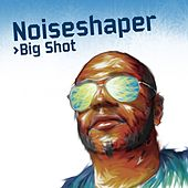 Big Shot by Noiseshaper