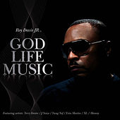 God Life Music by Roy Davis, Jr.