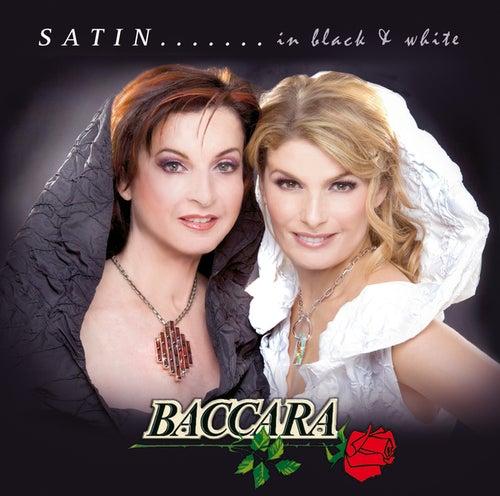 Satin.......in Black & White by Baccara