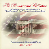 Bicentennial Collection by Us Marine Band