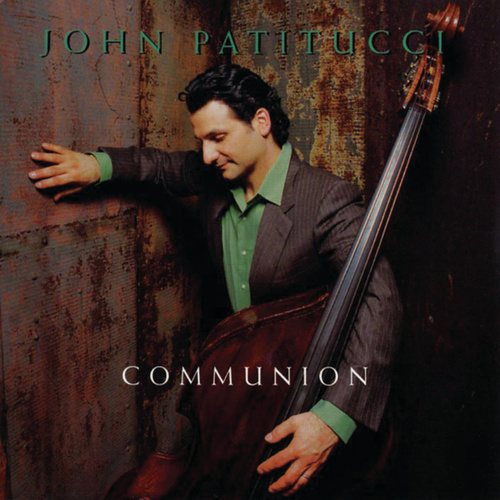 Communion by John Patitucci