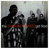 Get Fired by The Smoking Popes
