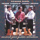 Concord Jazz Guitar Collective by Howard Alden