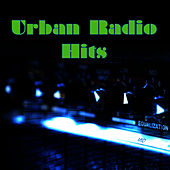 Urban Radio Hits by Hip Hop & R&B United