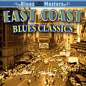 East Coast Blues Classics by Various Artists