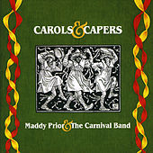 Carols And Capers by Maddy Prior