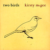 Two Birds by Kirsty McGee