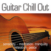 Guitar Chill Out by Guitar Chill Out