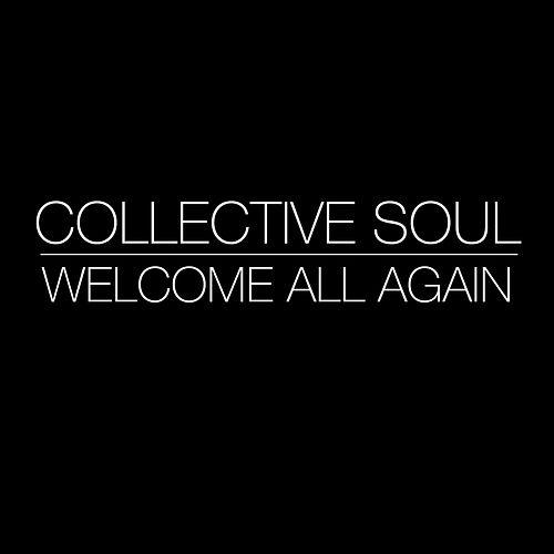 Welcome All Again by Collective Soul