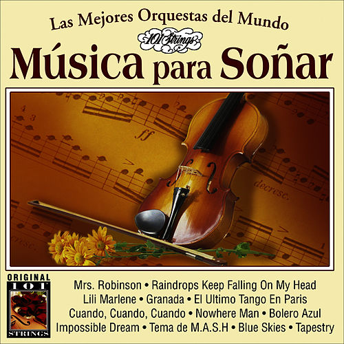 Musica Para Soñar -101 Strings Vol.9 by Instrumental 101 Orchestra
