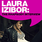Laura Izibor: The Rhapsody Interview by Laura Izibor