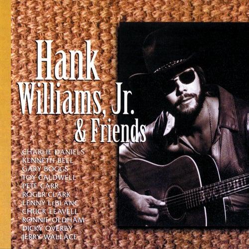 Hank Williams, Jr. & Friends by Hank Williams, Jr.