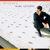 The Very Best Of Marc Antoine by Marc Antoine