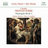 Madrigals Book 1 by Claudio Monteverdi