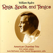 Rags, Spells, And Tangos by Eric Larsen
