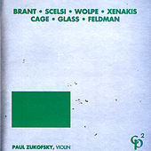 Brant/Scelsi/Wolpe/Xenakis/Cage/Glass/Feldman von Various Artists