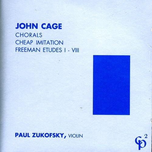 John Cage - Violin Music von Paul Zukofsky