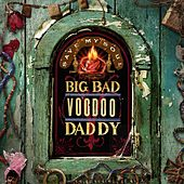 Save My Soul by Big Bad Voodoo Daddy