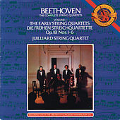 Beethoven: The Early String Quartets by Juilliard String Quartet