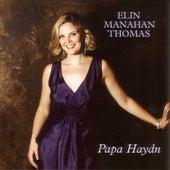 Papa Haydn by Elin Manahan Thomas