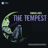 Thomas Ades: The Tempest by Various Artists