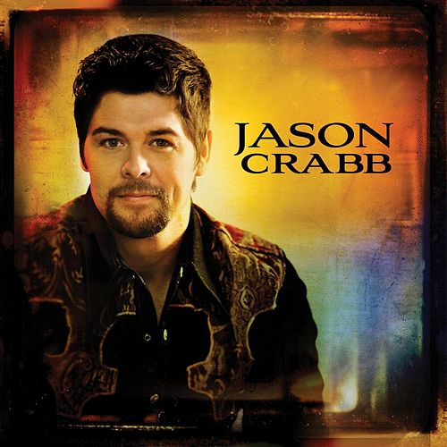 Jason Crabb by Jason Crabb