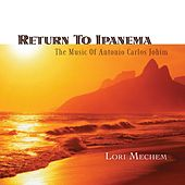 Return To Ipanema by Lori Mechem