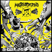 Magrudergrind by Magrudergrind