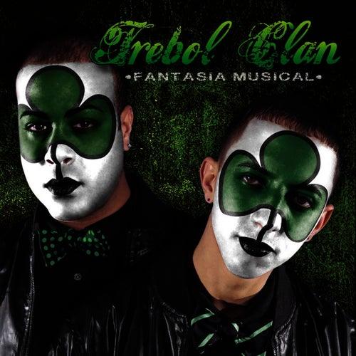 Fantasía Musical by Trebol Clan