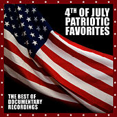 4th Of July Patriotic Favorites - The Best Of Documentary Recordings by Sun Harbor's Chorus