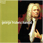 Handel: The Very Best of George Frideric Handel by Various Artists