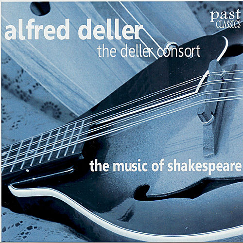 The Music of Shakespeare by Alfred Deller and the Deller Consort