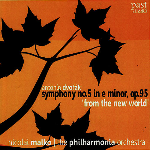 Dvořák: Symphony No. 5 in E Minor, Op. 95 'From the New World' by Philharmonic Orchestra