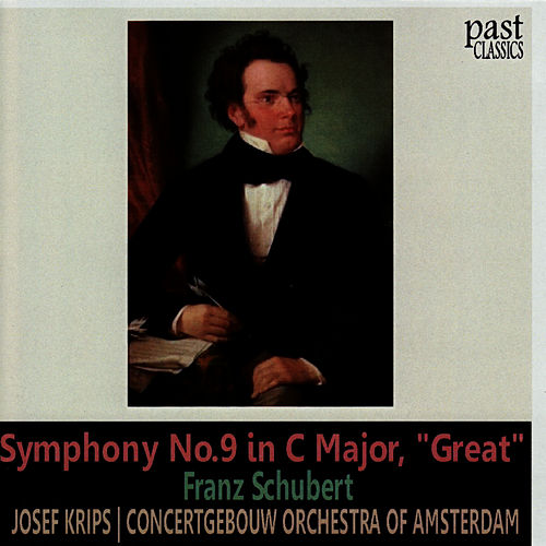 Schubert: Symphony No. 9 in C Major, 'Great' by Concertgebouw Orchestra of Amsterdam