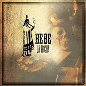 La Bicha by Bebe